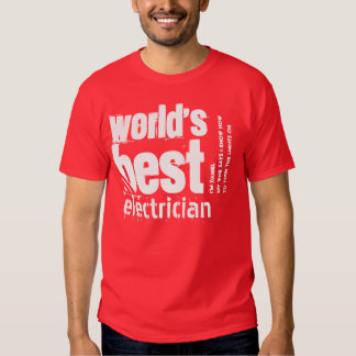 World's Best Electrician Custom Text A08 Tshirt
