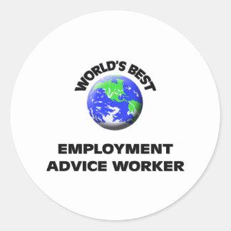 World's Best Employment Advice Worker Round Sticker