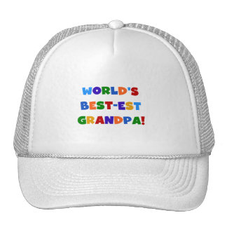 World's Best-est Grandpa Bright Colors Gifts Trucker Hat