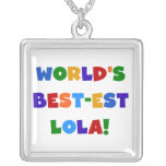 World's Best-est Lola T-shirts and Gifts Custom Necklace