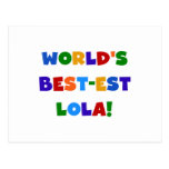 World's Best-est Lola T-shirts and Gifts Postcard