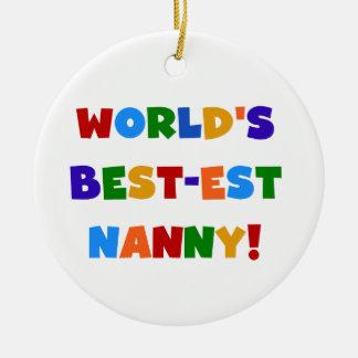 World's Best-est Nanny Bright Colors Gifts Round Ceramic Ornament