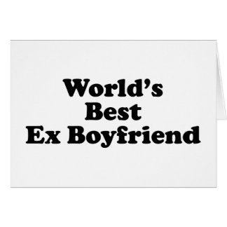 World's Best Ex Boyfriend Card
