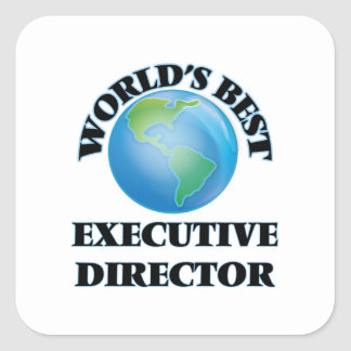 World's Best Executive Director Square Sticker