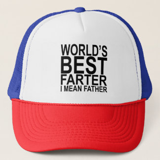 World's Best Farter I Mean Father Trucker Hat