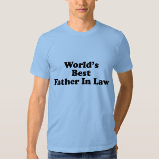 World's Best Father In Law Shirts