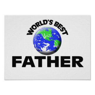 World's Best Father Posters