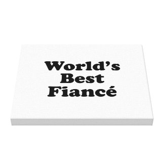 World's Best Fiance Gallery Wrapped Canvas