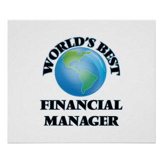 World's Best Financial Manager Posters