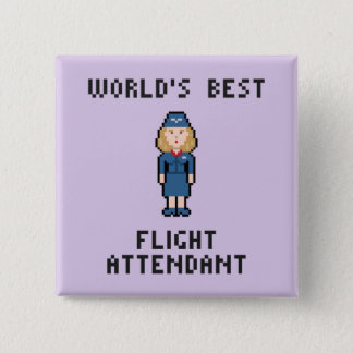 World's Best Flight Attendant 2 Inch Square Button