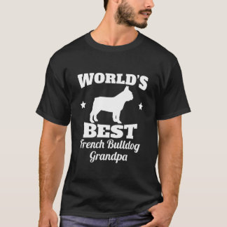 Worlds Best French Bulldog Grandpa T-Shirt