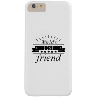 World's Best Friend Barely There iPhone 6 Plus Case