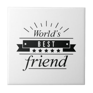 World's Best Friend Tile