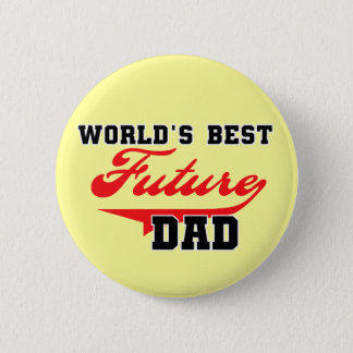 World's Best Future Dad T shirts and Gifts 2 Inch Round Button