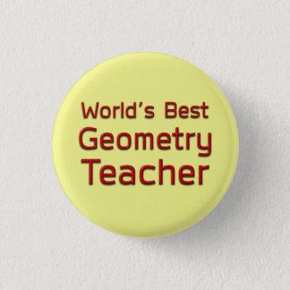 World's Best Geometry Teacher 1 Inch Round Button