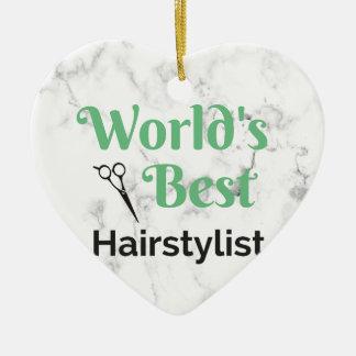 World's Best Hair Stylist Ceramic Ornament