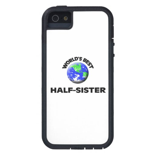 World's Best Half-Sister iPhone 5 Cases