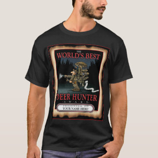 WORLD'S BEST HUNTER W-EVERY CUSTOMIZE WITH NAME T-Shirt