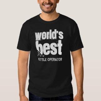 World's Best KETTLE OPERATOR Grunge Letters Tee Shirt