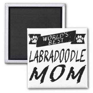 World's Best Labradoodle Mom Magnet