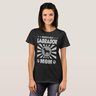 WORLD'S BEST LABRADOR MOM T-Shirt