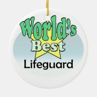 World's best Lifeguard Ceramic Ornament