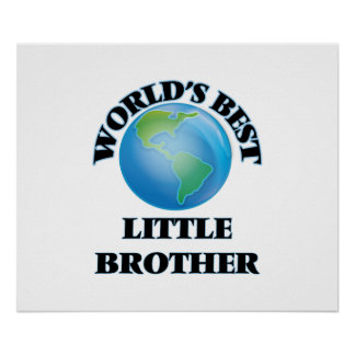 World's Best little Brother Poster