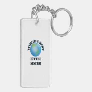 World's Best Little Sister Acrylic Key Chains