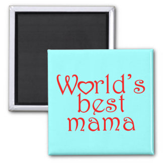 World's Best Mama Square Magnet