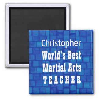 World's Best Martial Arts Teacher Blue Bricks A01A Square Magnet