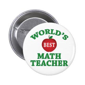 World's Best Math Teacher 2 Inch Round Button