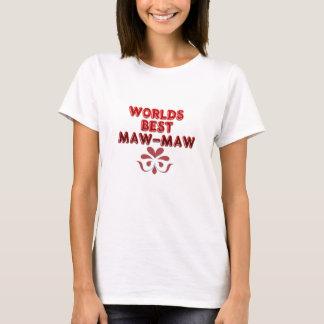 WORLDS BEST MAW-MAW LADIES-SHIRT T-Shirt