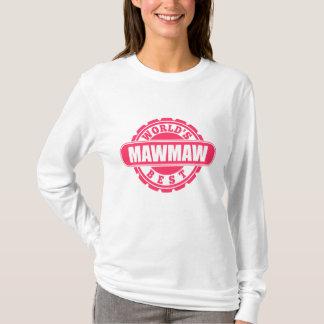World's Best Mawmaw T-Shirt