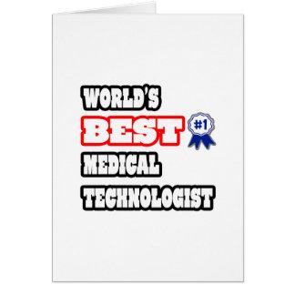 World's Best Medical Technologist Card