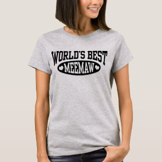 World's Best MeeMaw T-Shirt