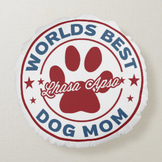 Worlds Best Mom Lhasa Apso Paw Print Round Pillow