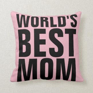 WORLD'S BEST MOM Pink Pillow