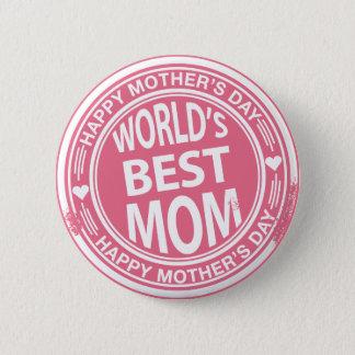 World's Best mom rubber stamp effect 2 Inch Round Button