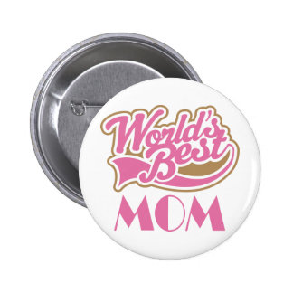 Worlds Best Mom Sports Style Gift Pinback Buttons