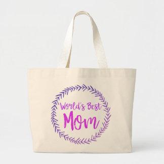 World's Best Mom - Wreath Bag