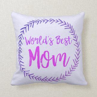 World's Best Mom - Wreath Pillow