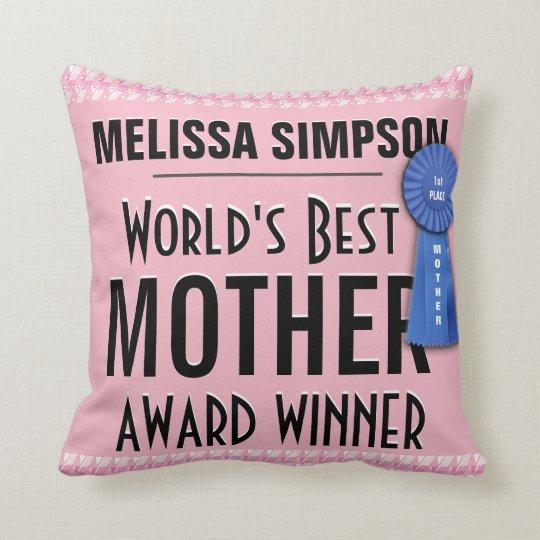 World's Best Mother Award Throw Pillow