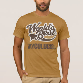 World's Best Mycologist T-Shirt