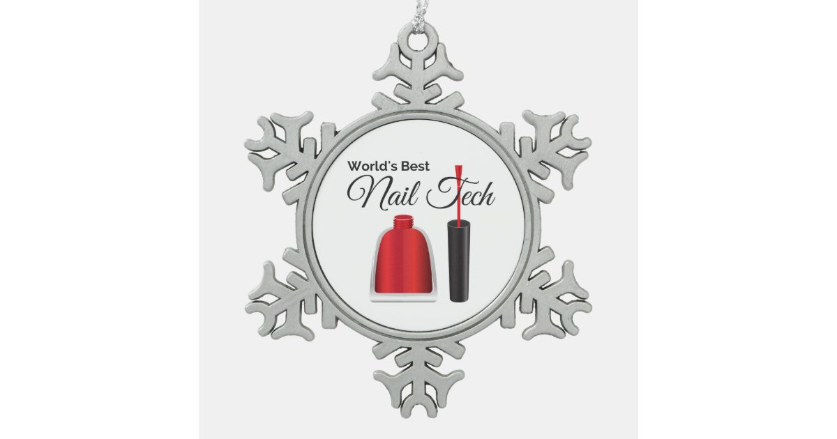 World's best nail technician snowflake pewter christmas ...