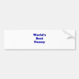 Worlds Best Nanny Bumper Sticker