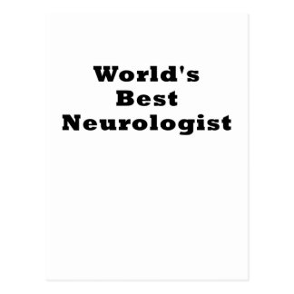 Worlds Best Neurologist Postcard