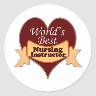 World's Best Nursing Instructor Classic Round Sticker