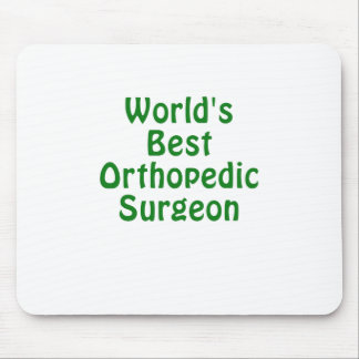 Worlds Best Orthopedic Surgeon Mouse Pad