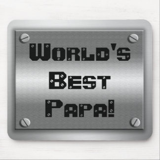 World's Best Papa Metal Mousepad