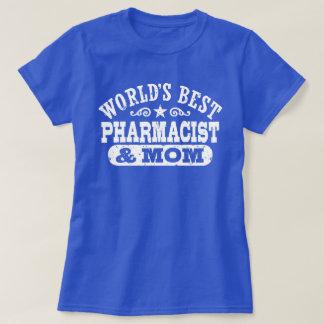 World's Best Pharmacist And Mom T-Shirt